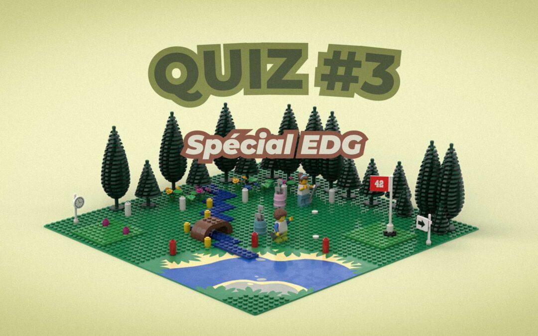 GOLF-O-QUIZ – Spécial EDG – QUIZ 3