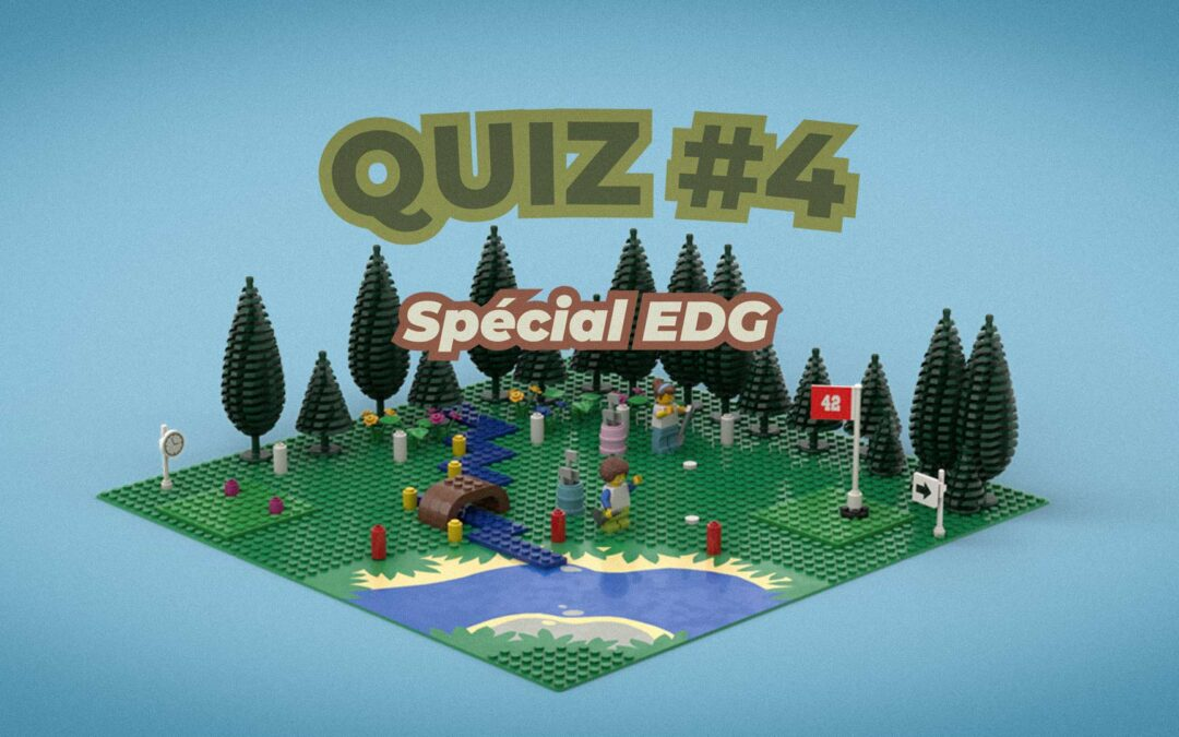 GOLF-O-QUIZ – Spécial EDG – QUIZ 4