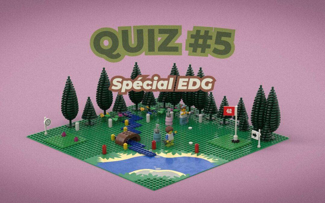 GOLF-O-QUIZ – Spécial EDG – QUIZ 5